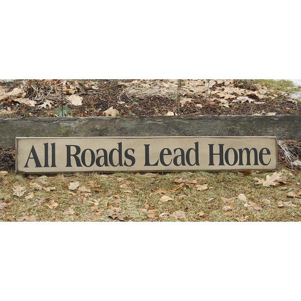 Wooden Signs For Home Decor Delectable All Roads Lead Home Primitive Wooden Sign Home Decor Sign Review
