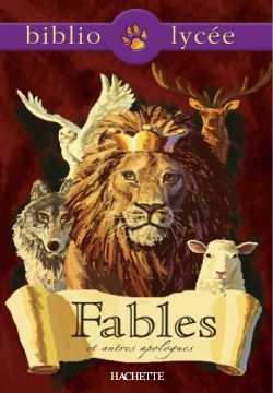 Bibliolycee Fables Et Autres Apologues Bibliolycee Fable Lycee Hachette