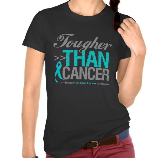 Tougher Than Cancer Ovarian Cancer Shirts Ovariancancerawareness Ovarian Cancer Awareness Shirts
