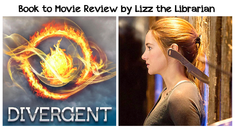 Lizz the Librarian: Book to Movie Review: Divergent