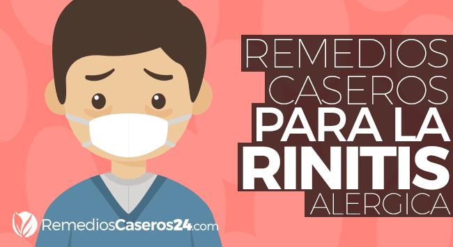 Conoce Estos 10 Remedios Caseros Para Rinitis Alérgica Y Cúrate De Manera Natural Con Elementos Que Puedes Conseguir Remedios Caseros Remedios Rinitis Alérgica