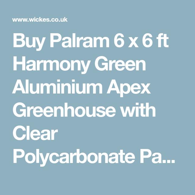 Palram 6 x 6 ft Harmony Green Aluminium Apex Greenhouse ...