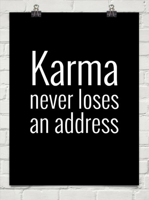 Karma Never Loses An Address Words Inspirational Quotes