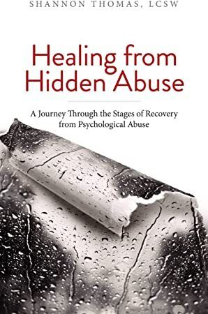 EPUB Healing from Hidden Abuse A Journey Through the Stages of Recovery from Psychological Abuse