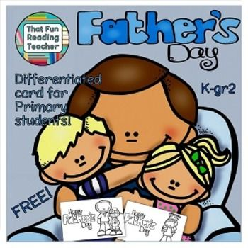This printable Mother's Day Differentiated & #free #FathersDay card, ideal for kindergarten to grade 2 students to color, fold into a stand and paste or write a message into.