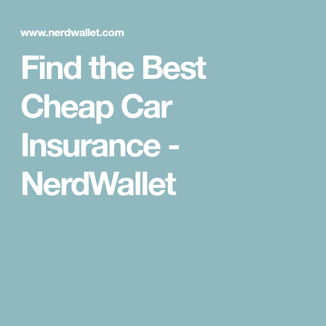 The Best Cheap Car Insurance For 2020 Best Cheap Car Insurance