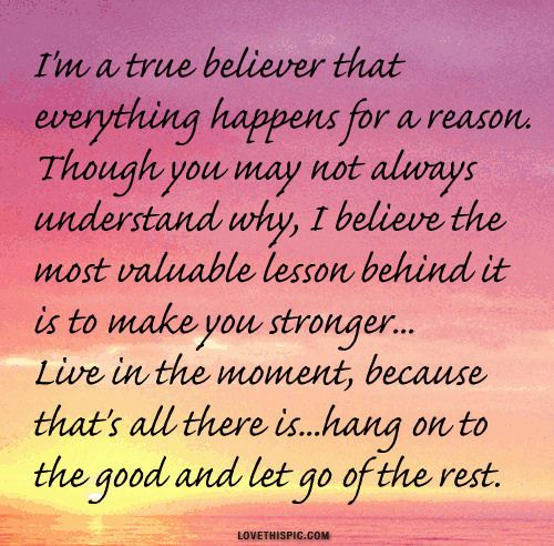 Everything Happens For A Reason Quotes Quotes Life Quotes