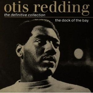 Otis Redding...one of my favorite songs is (Sittin' On) The Dock of the Bay