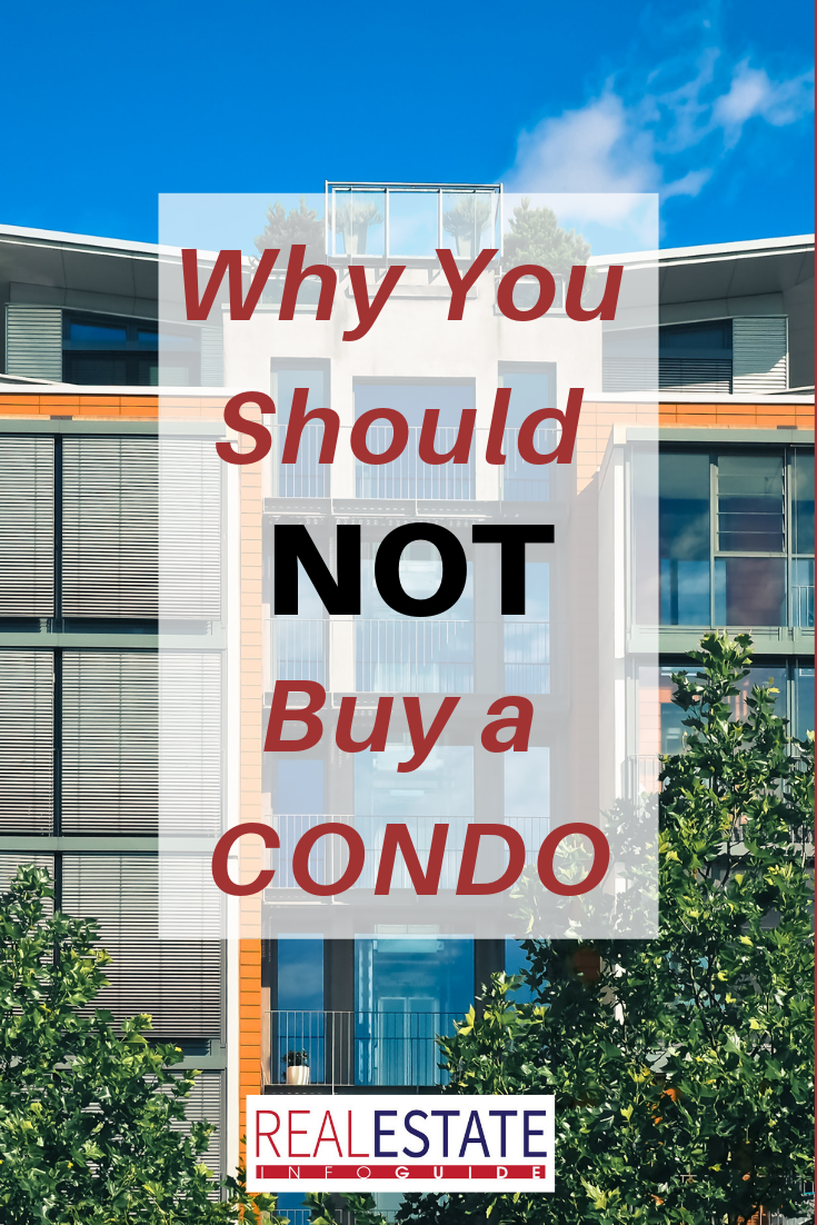 Reasons Not To Buy A Condo Real Estate Info Guide Buying A Condo Condo Buying A Rental Property