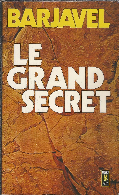 Le Grand Secret (roman) : grand, secret, (roman), Grand, Secret, René, Barjavel, Presses, Pocket, Roman, Sommeil,, Grand,, Livre