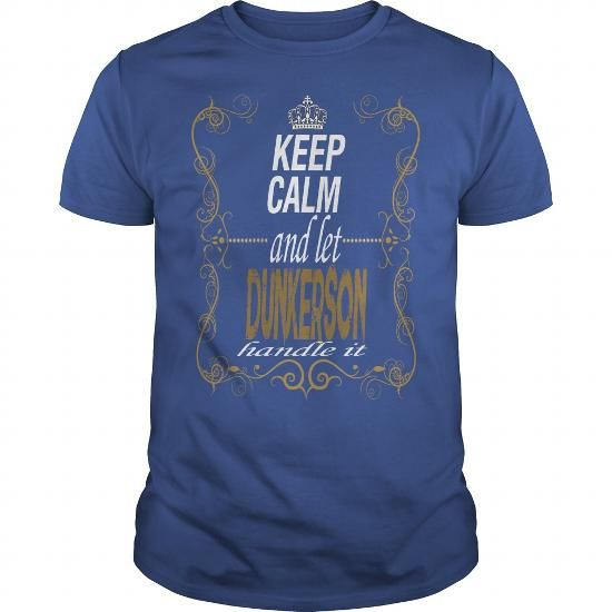 let DUNKERSON handle it #name #tshirts #DUNKERSON #gift #ideas #Popular #Everything #Videos #Shop #Animals #pets #Architecture #Art #Cars #motorcycles #Celebrities #DIY #crafts #Design #Education #Entertainment #Food #drink #Gardening #Geek #Hair #beauty #Health #fitness #History #Holidays #events #Home decor #Humor #Illustrations #posters #Kids #parenting #Men #Outdoors #Photography #Products #Quotes #Science #nature #Sports #Tattoos #Technology #Travel #Weddings #Women