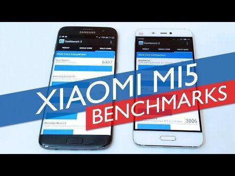 Xiaomi Mi5 Benchmarks Vs Galaxy S7 Edge