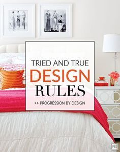 Tried and True Interior Design Rules Interiors and Decorating