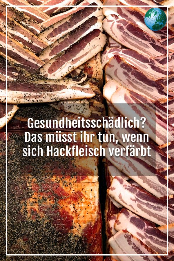Ist grau hackfleisch Warum wird