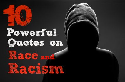 Race Quotes 10 Powerful Quotes About Race In The Wake Of The Trayvon Martin .