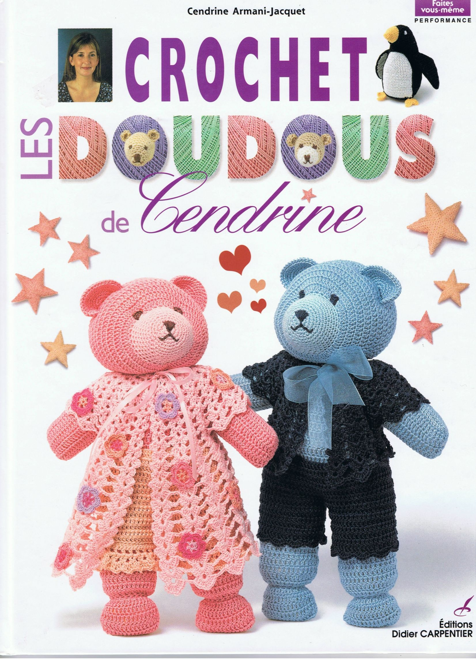Download Crochet Book: Les Doudous de Cendrine Volume1-Editions Didier Carpentier-Fait yourself published in 2002 – FINOUCREATOU.COM