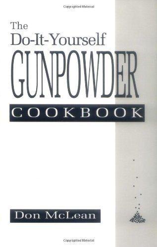 The do it yourself gunpowder cookbookamazonbooks stuff just the do it yourself gunpowder cookbookamazonbooks solutioingenieria Choice Image