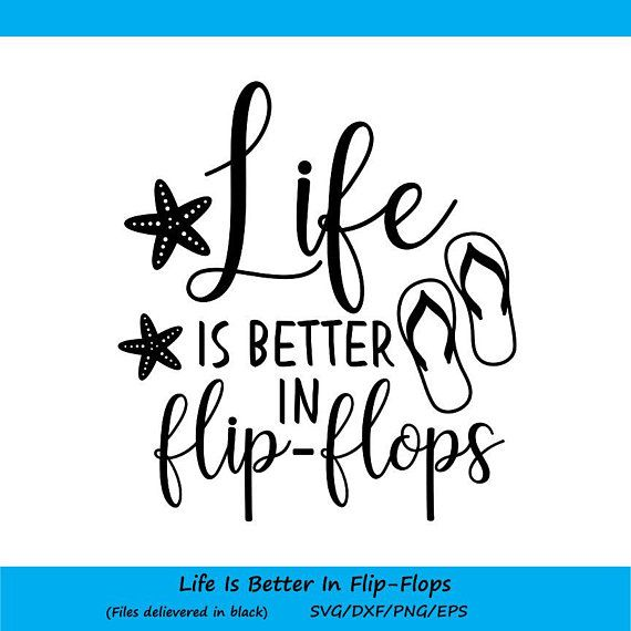 bef8af837b79b Life is better in Flip Flops SVG