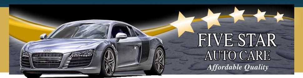 Five Star Auto >> Five Star Auto Care Car Wash And Auto Repair Rocklin Ca