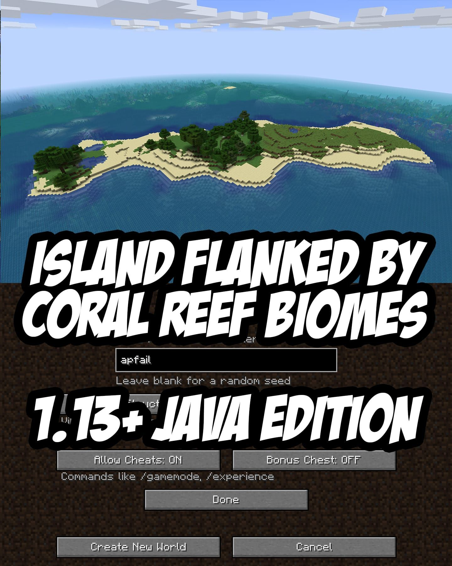 1.13 Seed: Spawn Island Flanked by Two Large Coral Reefs ...