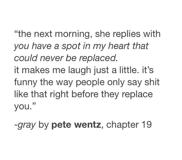 Gray Quote By Fall Out Boy Member Pete Wentz Quotes Fall Out