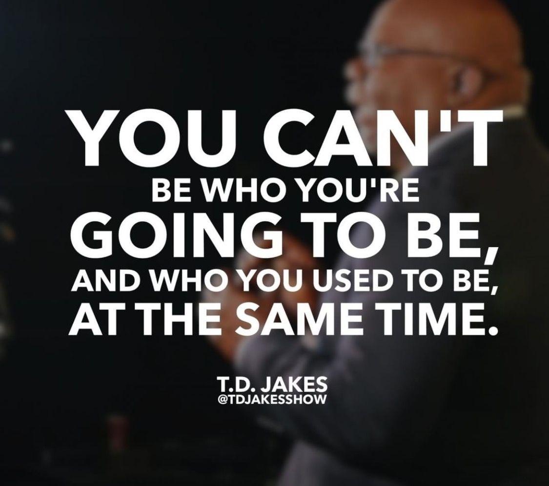 Td Jakes Quotes On Life Pinanita Terry On Bishop Td Jakes  Pinterest  Bishop Td
