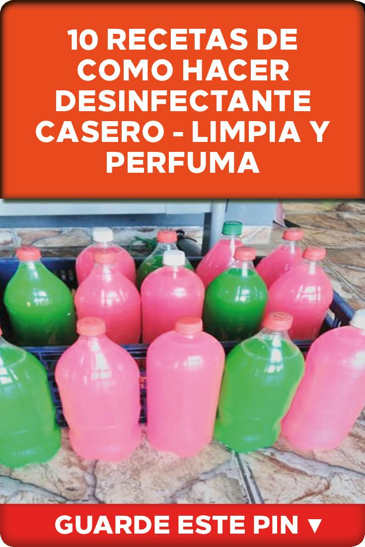 10 Recetas De Como Hacer Desinfectante Casero Limpia Y Perfuma Cleaning Hacks Clean House Cleaning