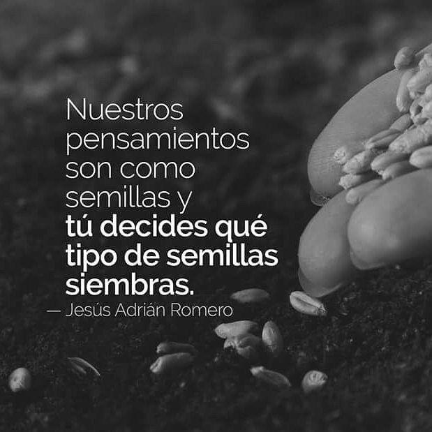 Jesus Adrian Romero Nuestros Pensamientos Son Como Semillas Y Tu