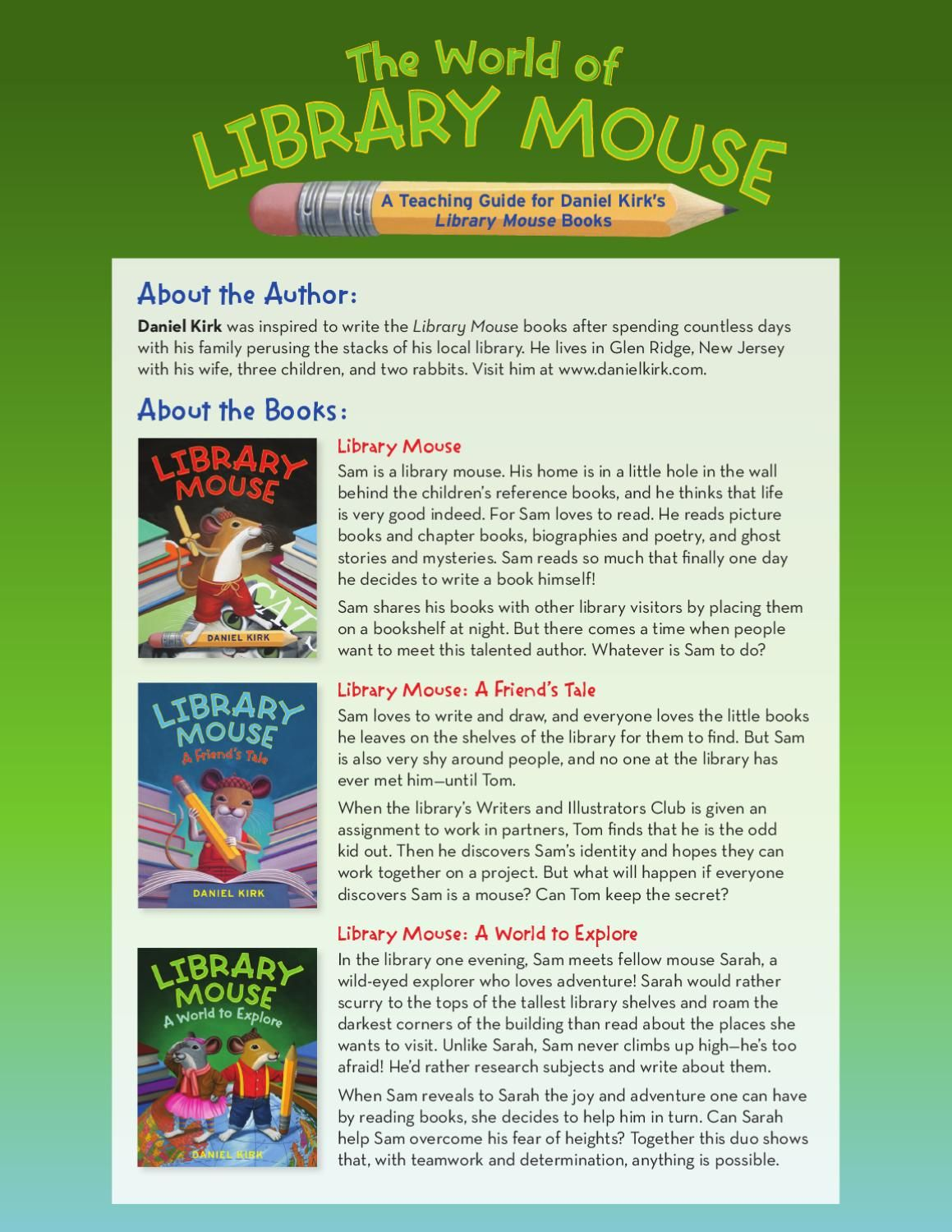 The World Of Library Mouse A Teaching Guide For Daniel Kirk S Library Mouse Books