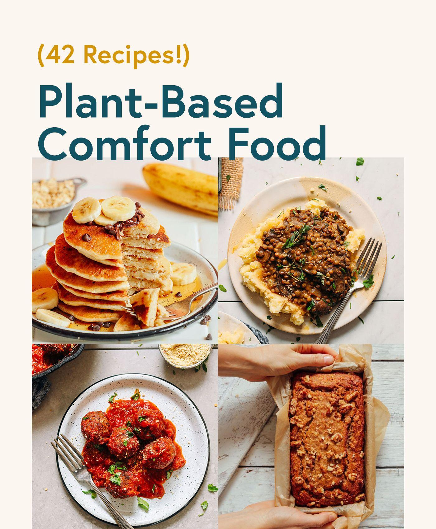 42 Plant-Based Comfort Food Recipes #minimalistbaker #recipes #comfortfood #roundup