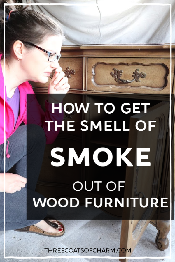 We show you 5 ways to get the smoke smell out of wood furniture. There's nothing worse than a beautiful piece of furniture that stinks of smoke. Tips and tricks to get rid of the smell for good. What every DIY furniture refinisher should know. #paintedfurniture #DIYfurniturerefinishing #redofurniture #furnituremakeover