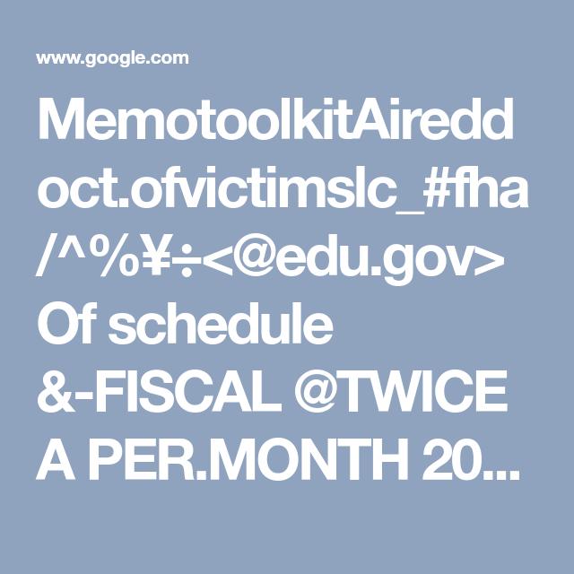 MemotoolkitAireddoct.ofvictimslc_fha/^¥÷ Of schedule