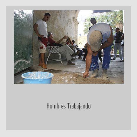 HOMBRES TRABAJANDO. YENY CASANUEVA Y ALEJANDRO GONZÁLEZ. PROYECTO PROCESUAL ART