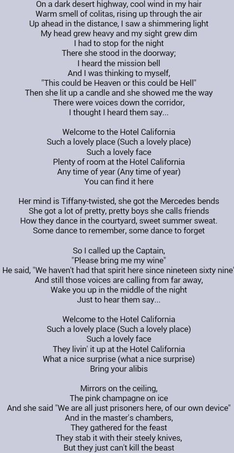 The Eagles Hotel California Lyrics To This Song Are Just