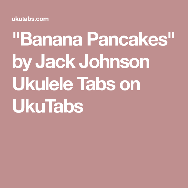 Banana Pancakes\