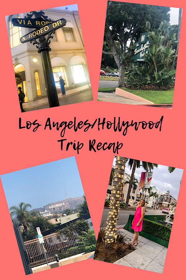 All About My Trip To Los Angeles And Hollywood! Includes