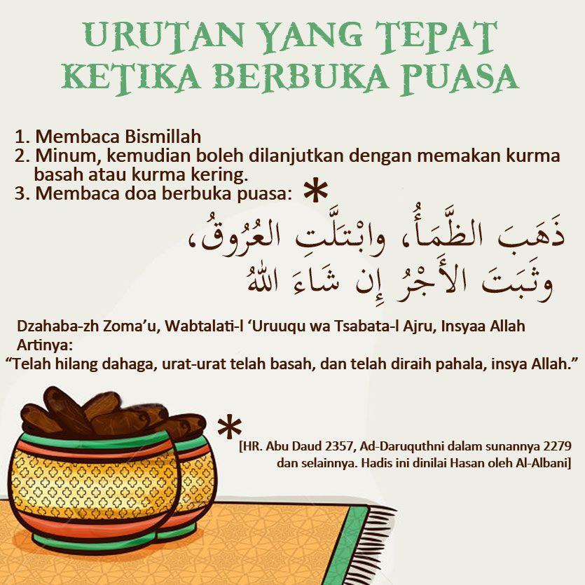 Urutan Yang Lebih Tepat Ketika Berbuka Puasa Islamic Inspirational Quotes Ramadhan Quotes Learn Islam