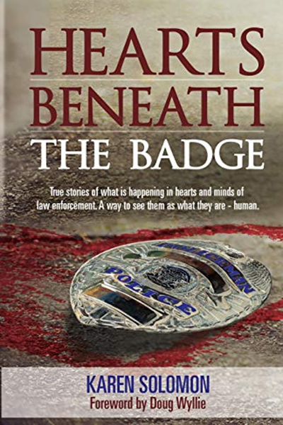 (2014) Hearts Beneath the Badge by Karen Solomon Missing