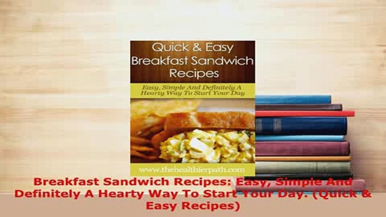 Pdf breakfast sandwich recipes easy simple and definitely a hearty pdf breakfast sandwich recipes easy simple and definitely a hearty way to start your day pdf forumfinder Choice Image