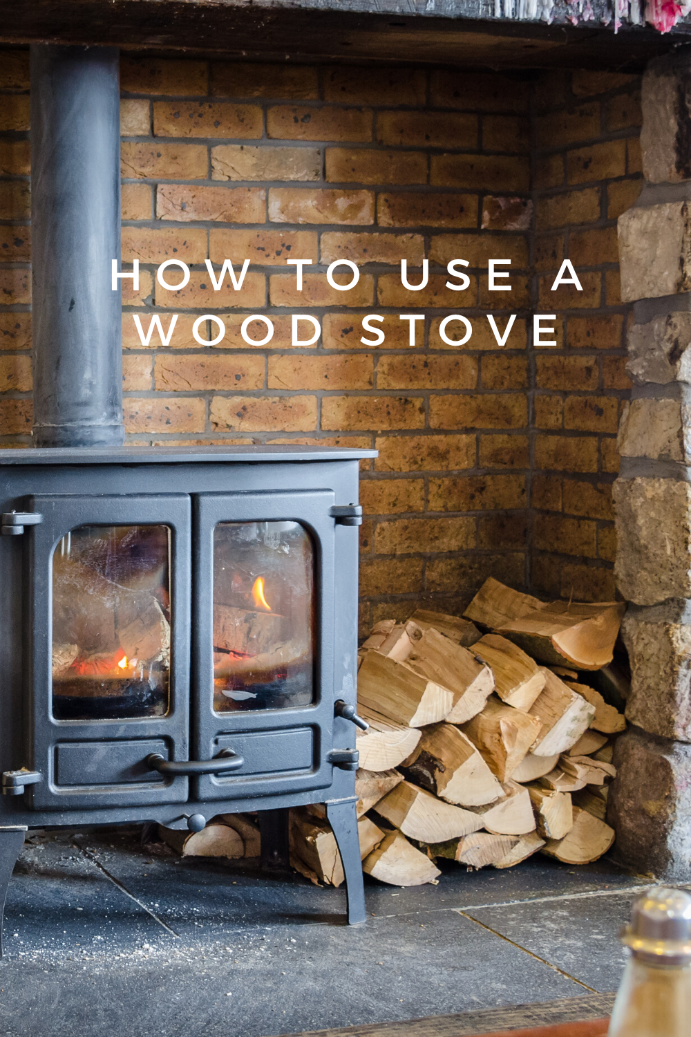 How To Use A Wood Burning Stove In 2020 Wood Burning Stove Wood Stove