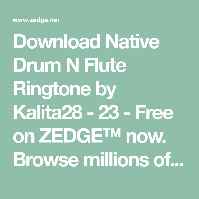 Download Native Drum N Flute Ringtone by Kalita28 - 23