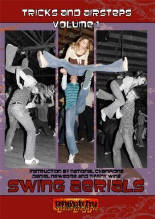 DVD>  Swing Aerials: Tricks and Airsteps, Vol 1