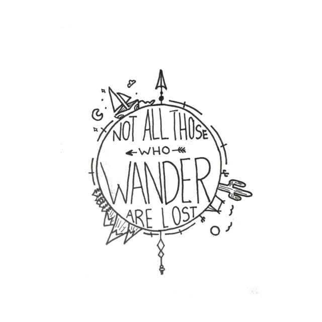 Not All Those who Wander are Lost Earth