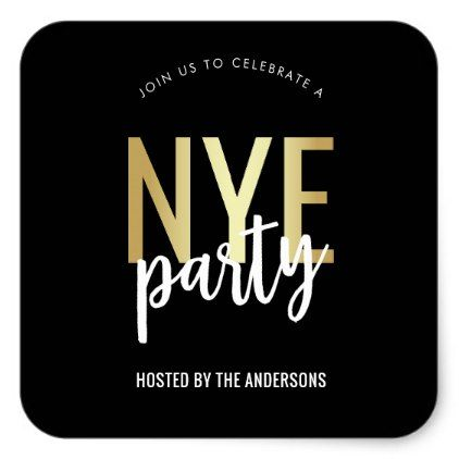 Black White & Gold New Years Eve Party Square Sticker ...