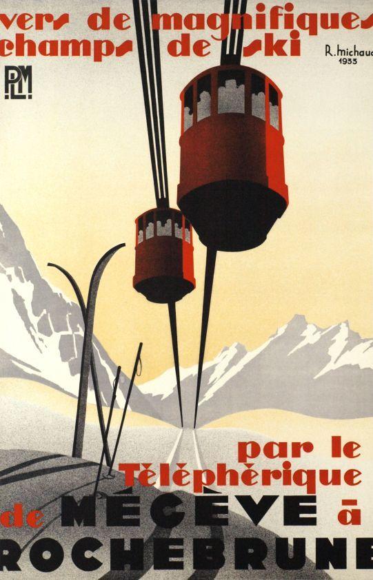 """PLM (Paris Lyon Méditerranée) - Mégève-Rochebrune - vintage travel poster by R. Michaud, """"Vers de magnifiques champs de ski par le Téléphérique de Mégève à Rochebrune."""" Affiches De Sport, Affiches Françaises, Affiches De Voyage Rétro, Illustrations Et Affiches, Dessins, Image Publicitaire, Telepherique, Deco Montagne, Megeve"""
