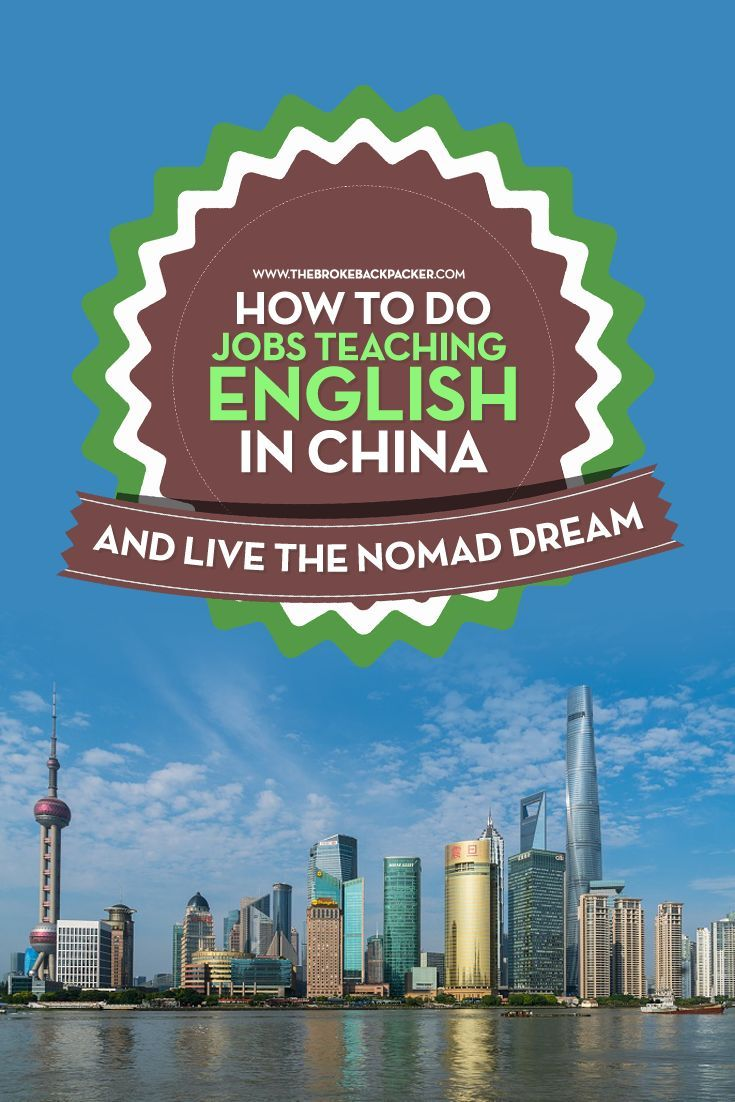 How To Do Jobs Teaching English In China And Live The Nomad Dream: Find out how easy it can be and what you need to do.