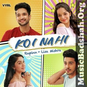 Koi Nahi 2019 Indian Pop Mp3 Songs Download Mp3 Song Mp3 Song Download Pop Mp3