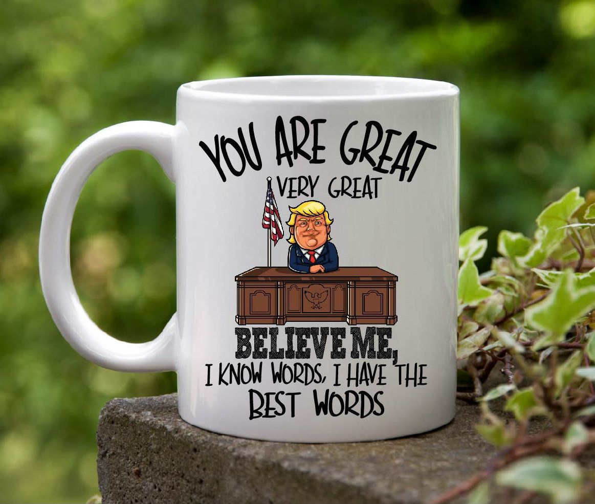 474e6386 Funny Trump coffee mug,donald trump,gift for mom,gift for english teacher, gift for dad,dad coffee mug,mom coffee mug,fathers day gift,mother