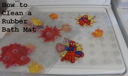 How To Clean A Rubber Bath Mat With Images Rubber Bath Mat