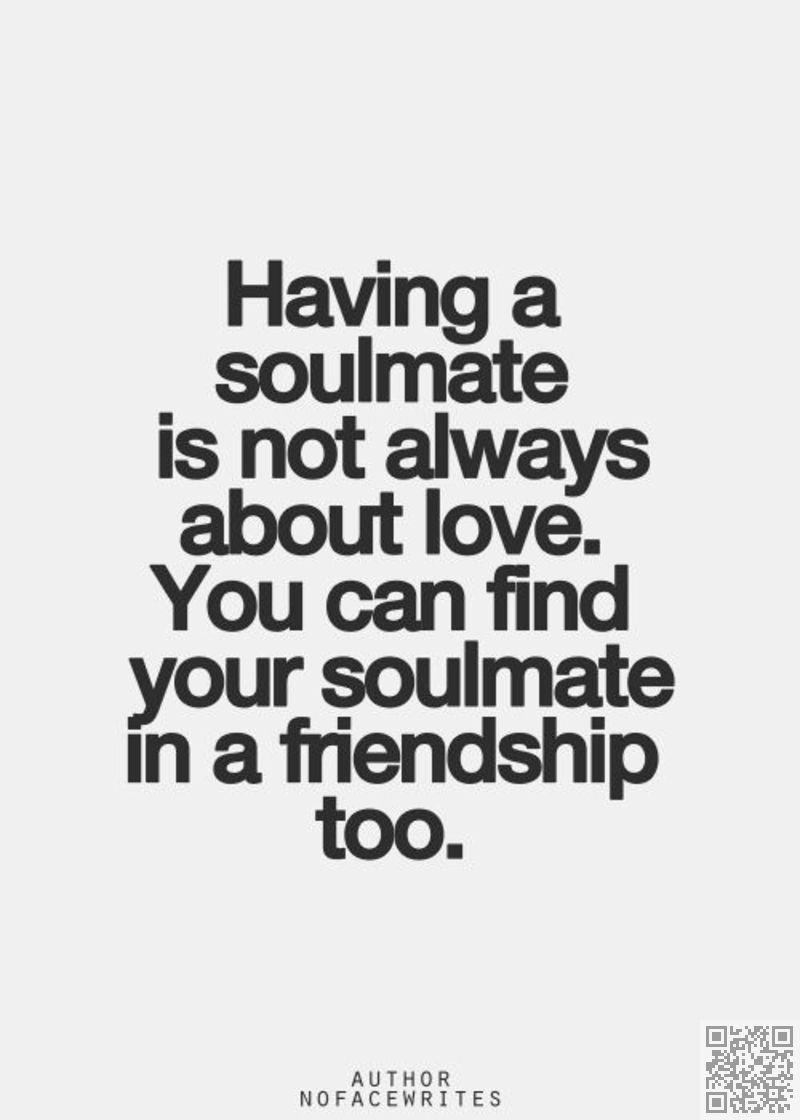Quotes About Female Friendship 62Soul Mates  63 Quotes About Friendship.→ Inspiration